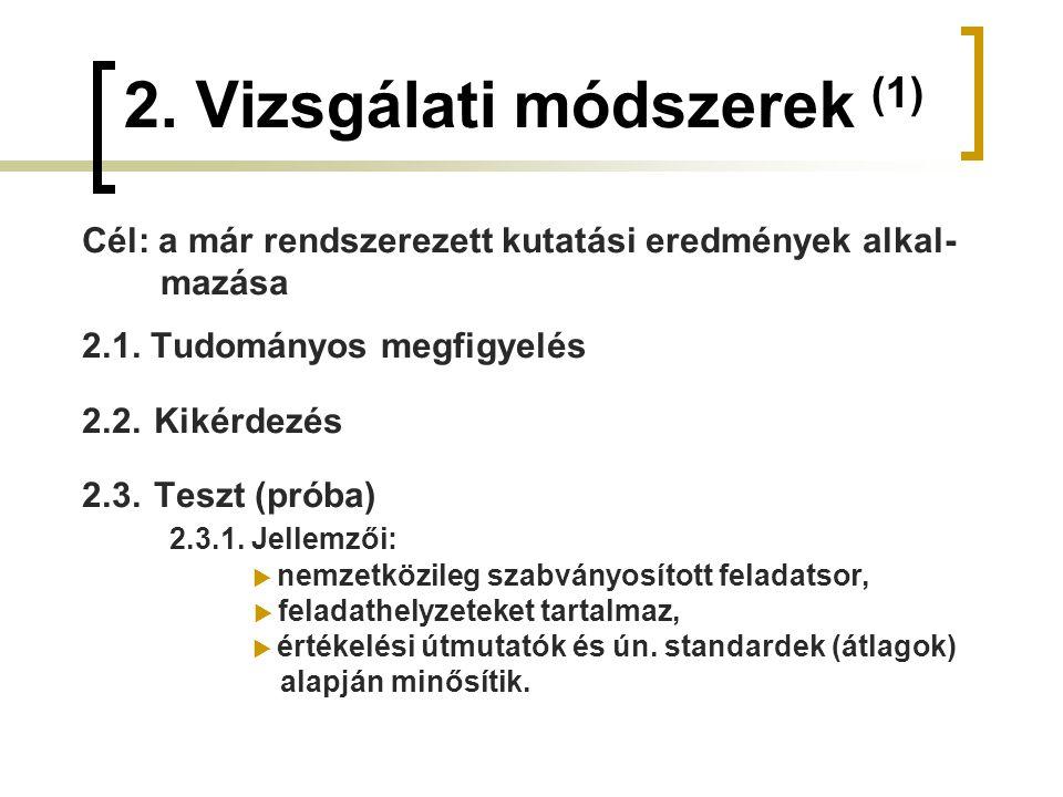 2. Vizsgálati módszerek (1)