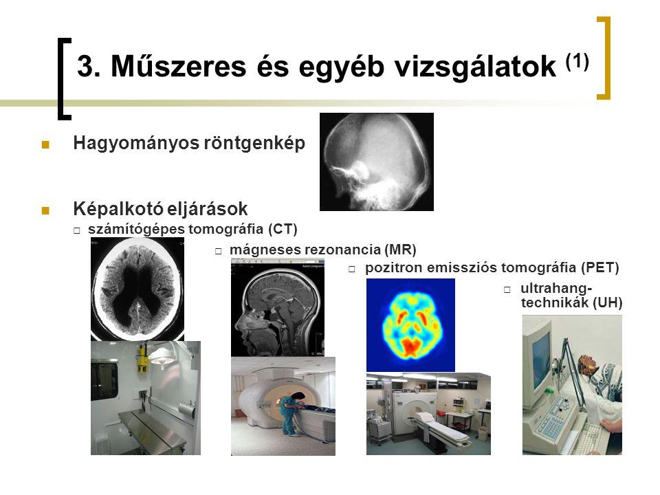 3. Műszeres és egyéb vizsgálatok (1)