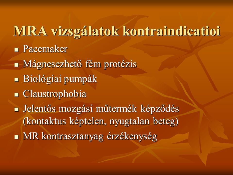 MRA vizsgálatok kontraindicatioi