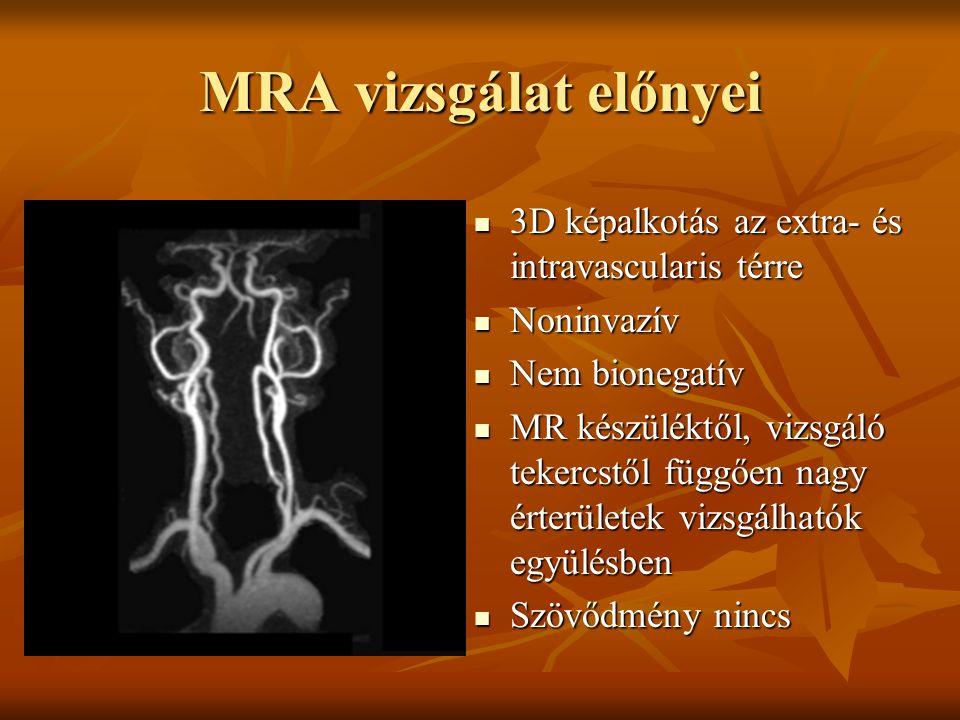 MRA vizsgálat előnyei 3D képalkotás az extra- és intravascularis térre