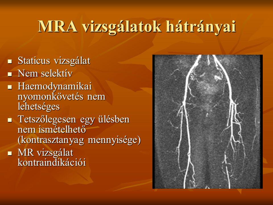 MRA vizsgálatok hátrányai
