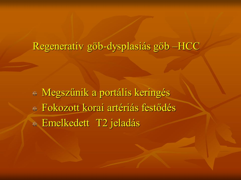 Regenerativ göb-dysplasiás göb –HCC