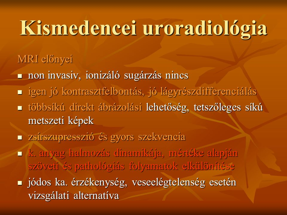 Kismedencei uroradiológia
