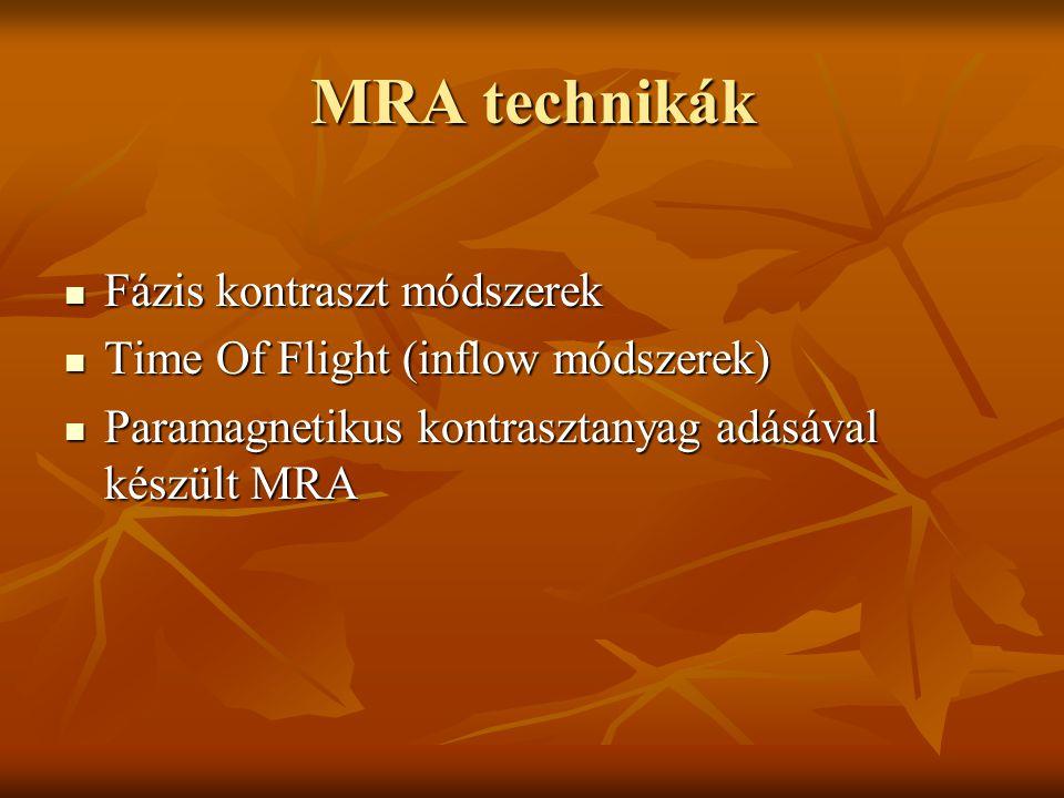 MRA technikák Fázis kontraszt módszerek