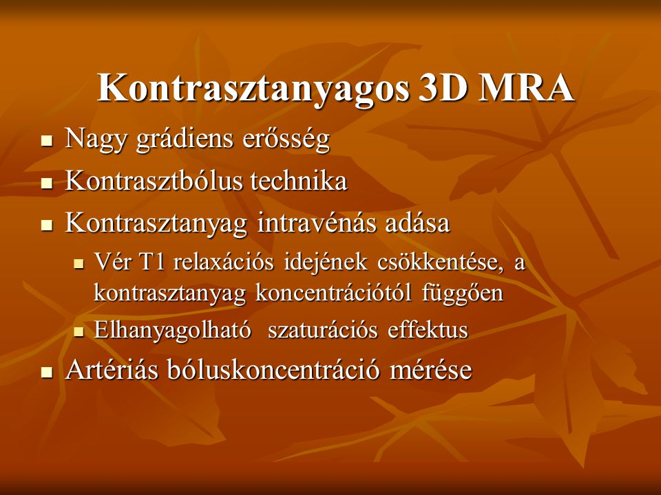 Kontrasztanyagos 3D MRA