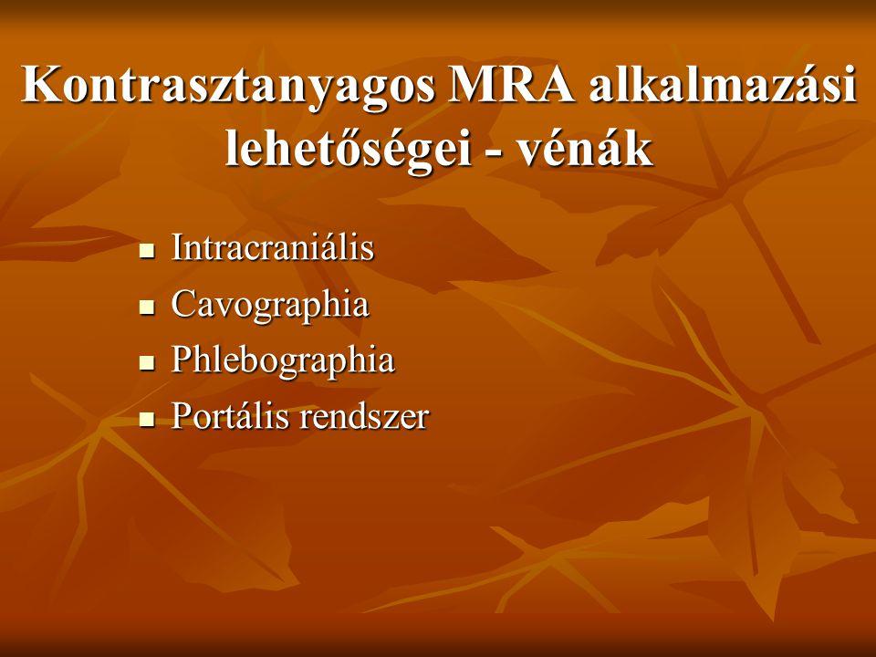 Kontrasztanyagos MRA alkalmazási lehetőségei - vénák