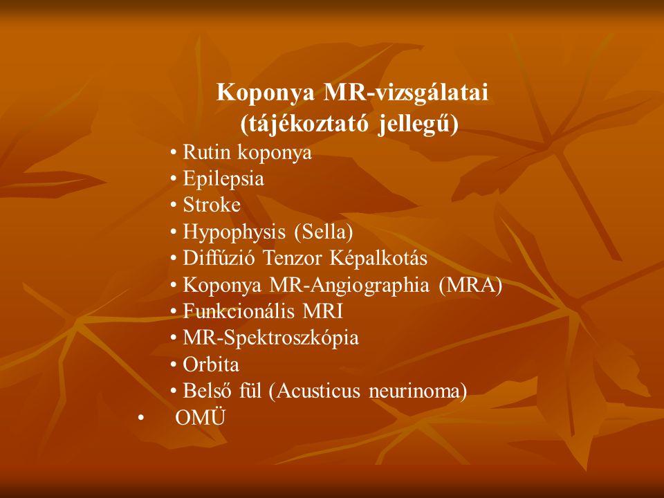 Koponya MR-vizsgálatai (tájékoztató jellegű)