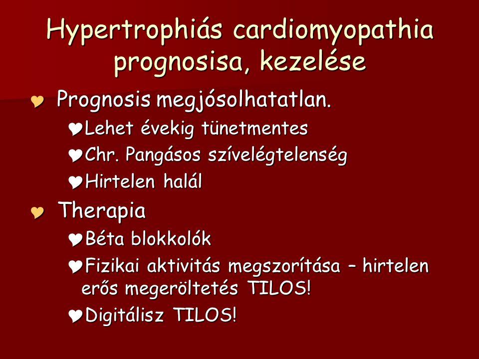 Hypertrophiás cardiomyopathia prognosisa, kezelése