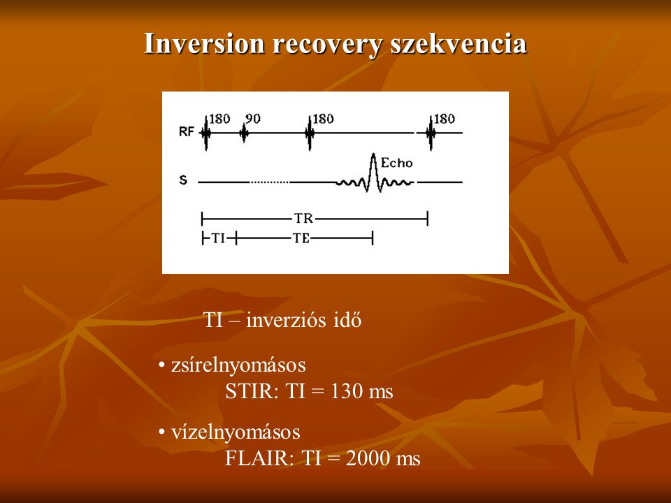 Inversion recovery szekvencia