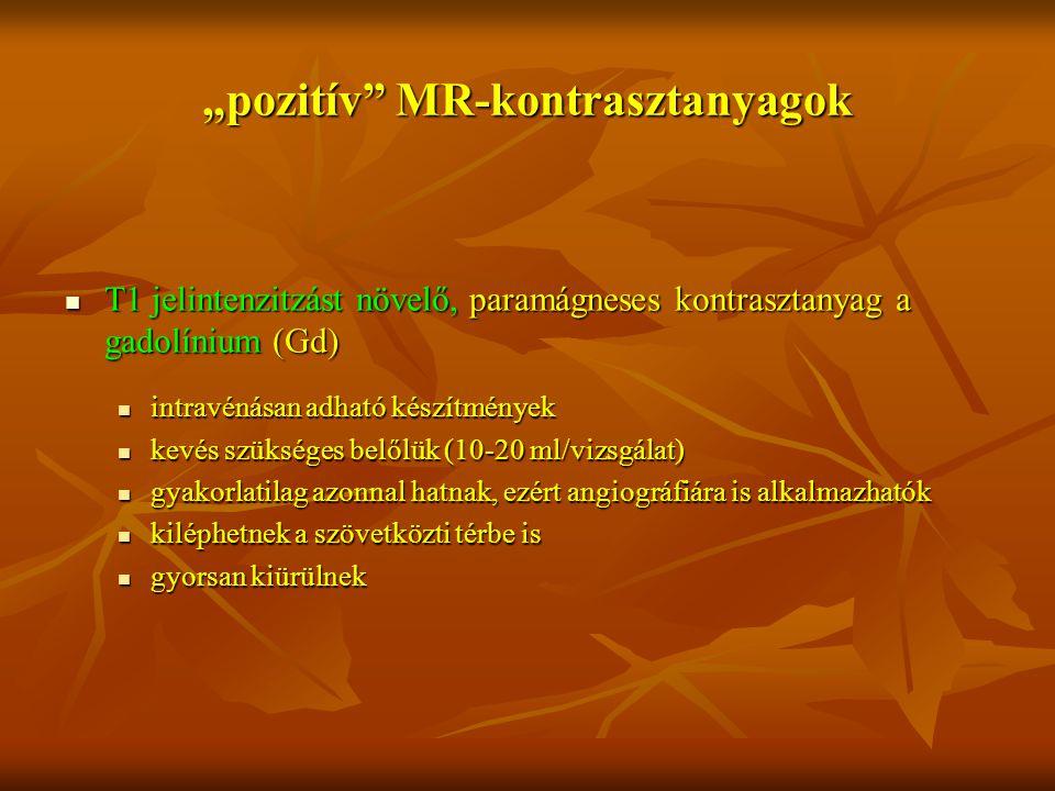 """pozitív MR-kontrasztanyagok"