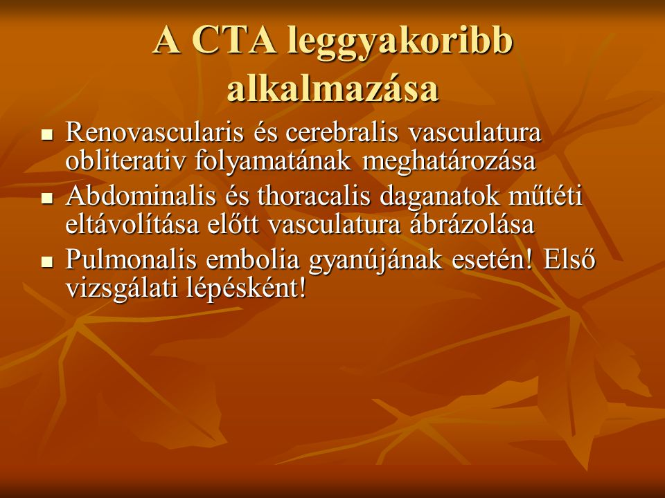 A CTA leggyakoribb alkalmazása
