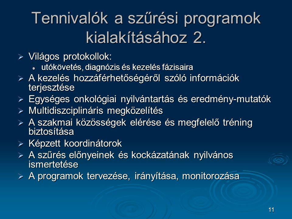 Tennivalók a szűrési programok kialakításához 2.