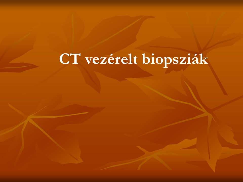 CT vezérelt biopsziák