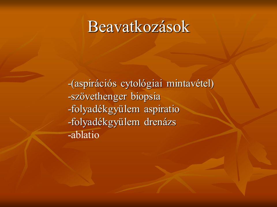 Beavatkozások -(aspirációs cytológiai mintavétel)