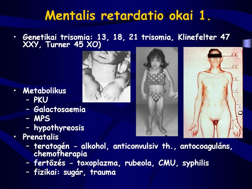 Mentalis retardatio okai 1.
