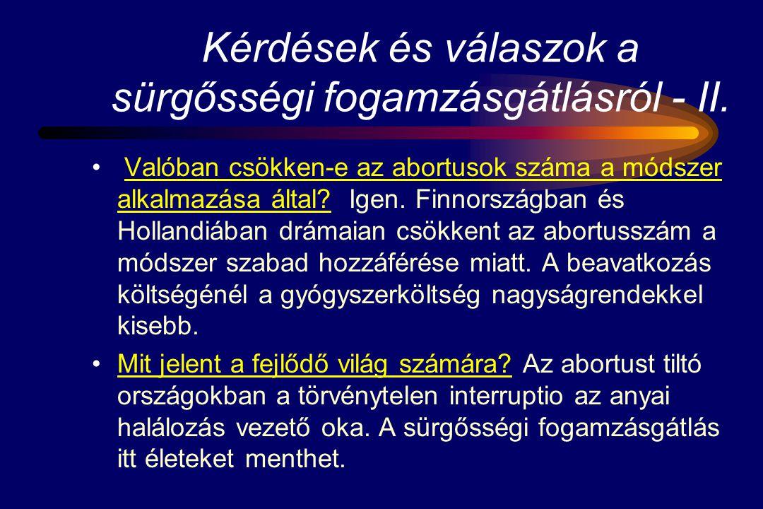 Kérdések és válaszok a sürgősségi fogamzásgátlásról - II.