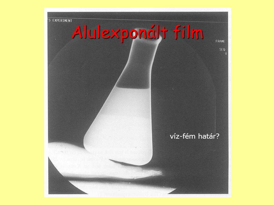 Alulexponált film víz-fém határ