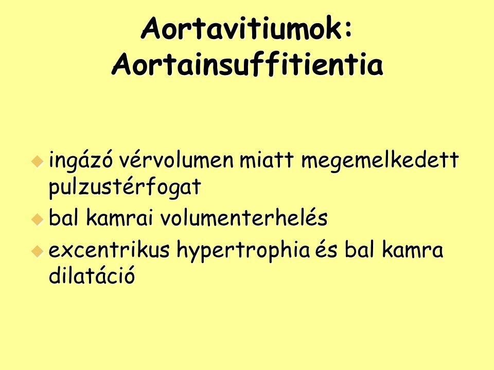 Aortavitiumok: Aortainsuffitientia