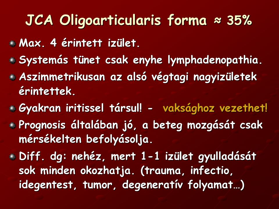 JCA Oligoarticularis forma ≈ 35%
