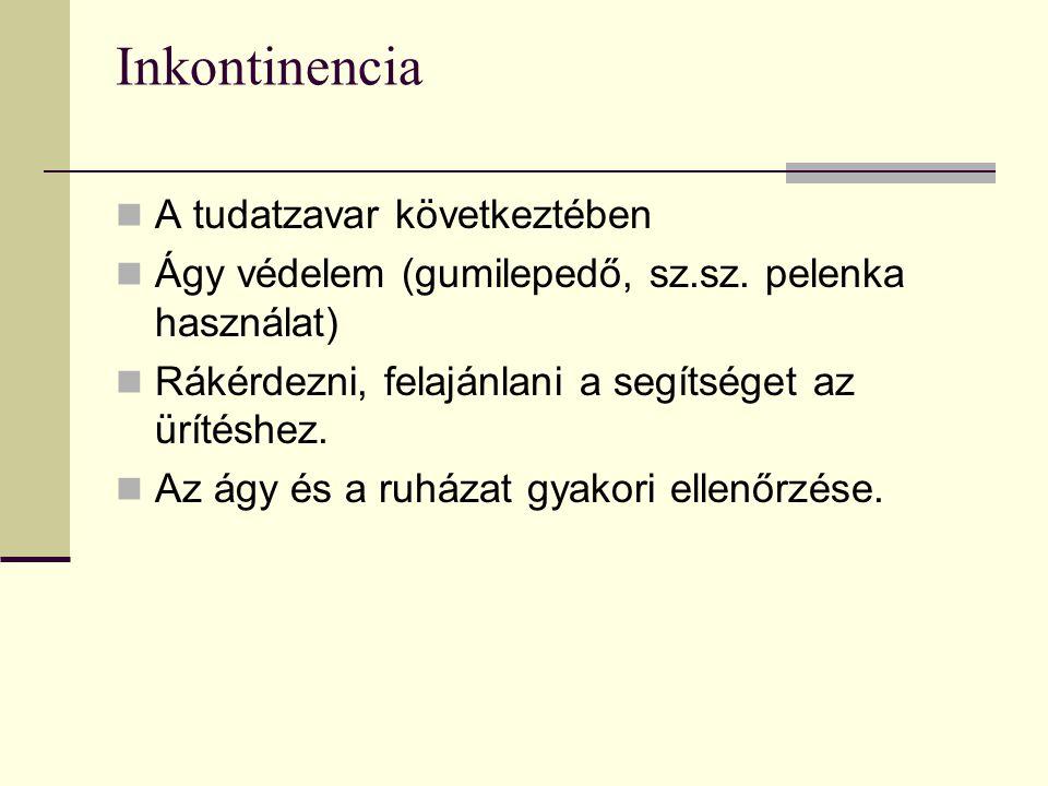 Inkontinencia A tudatzavar következtében