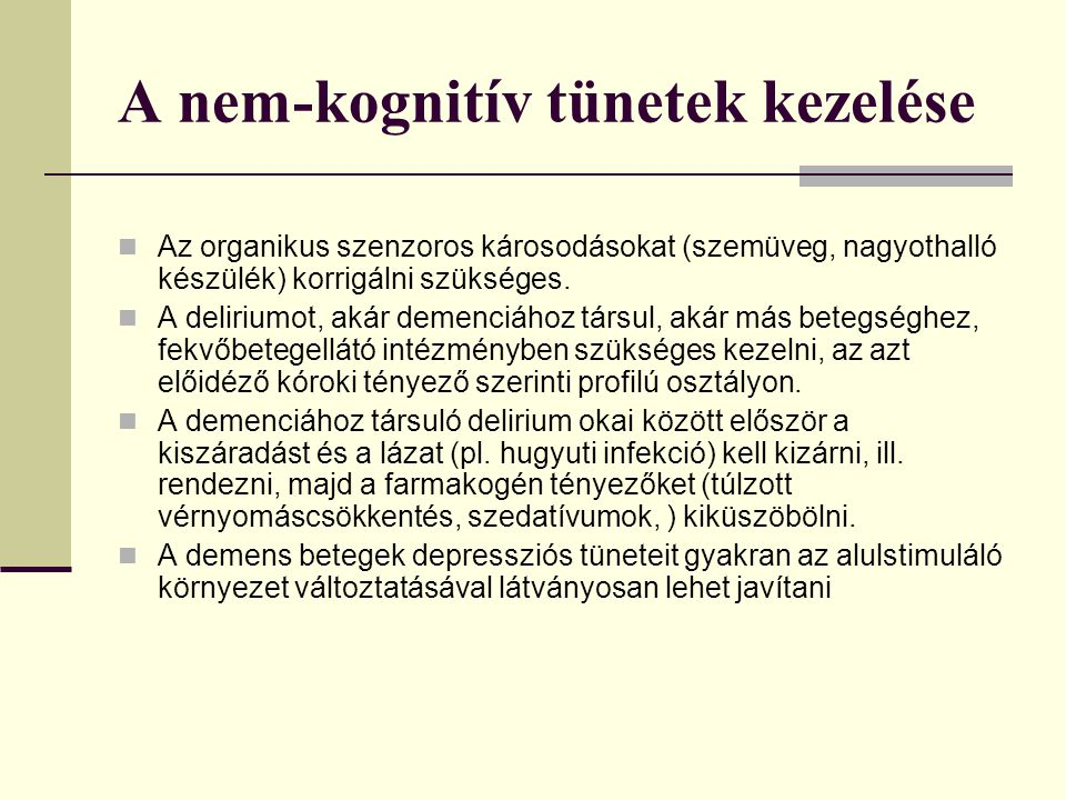 A nem-kognitív tünetek kezelése