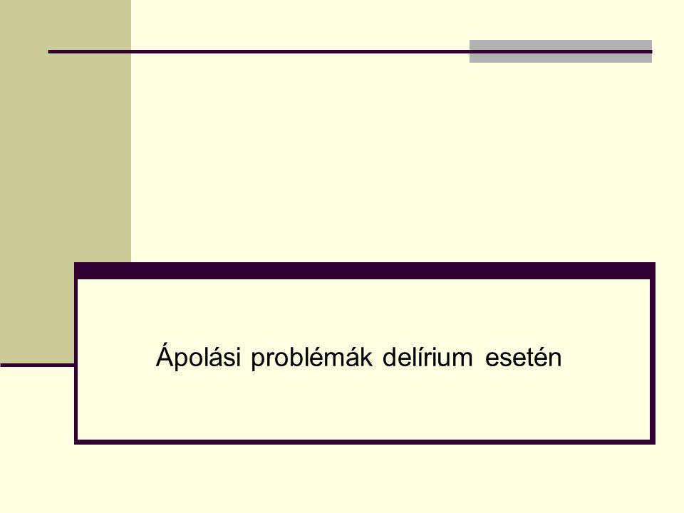 Ápolási problémák delírium esetén
