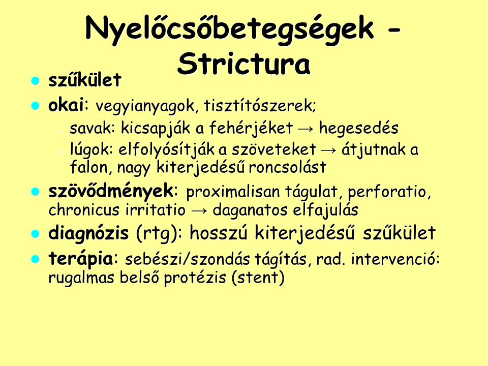 Nyelőcsőbetegségek - Strictura