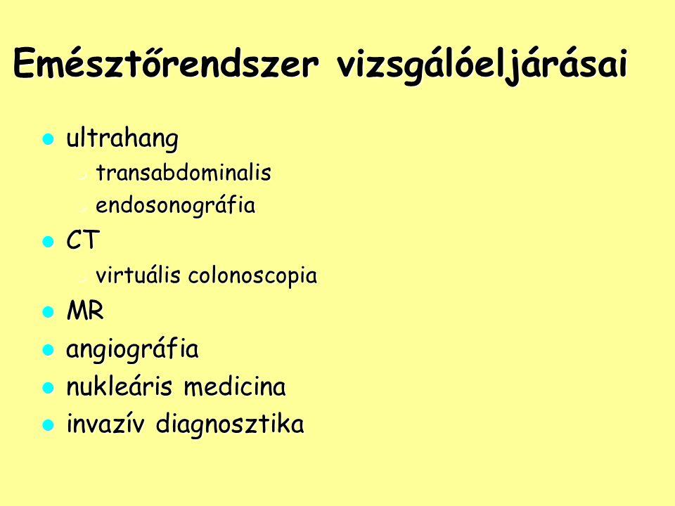 Emésztőrendszer vizsgálóeljárásai