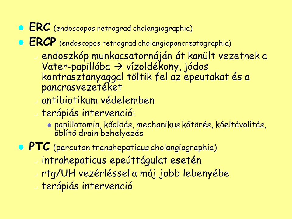 ERC (endoscopos retrograd cholangiographia)