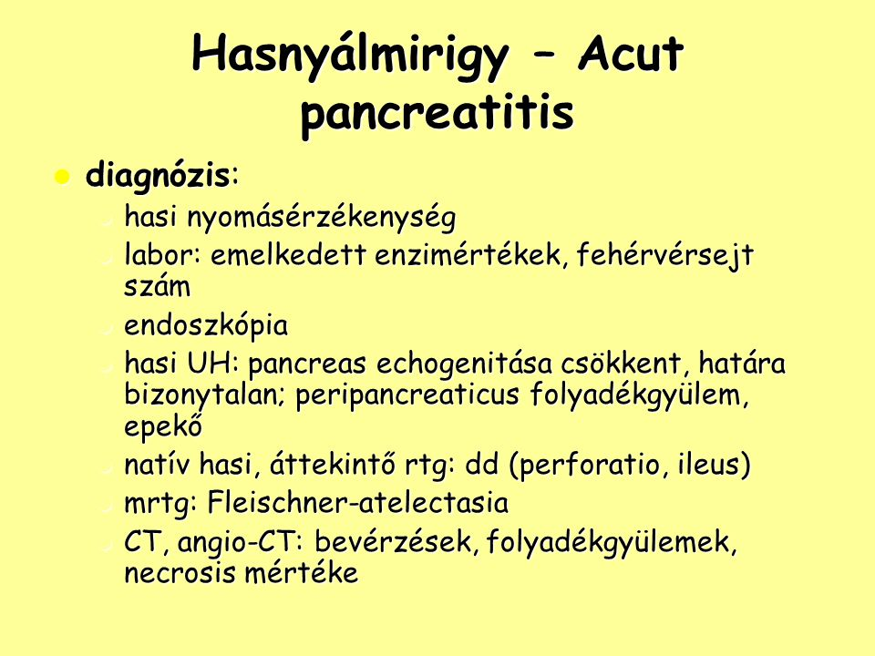 Hasnyálmirigy – Acut pancreatitis