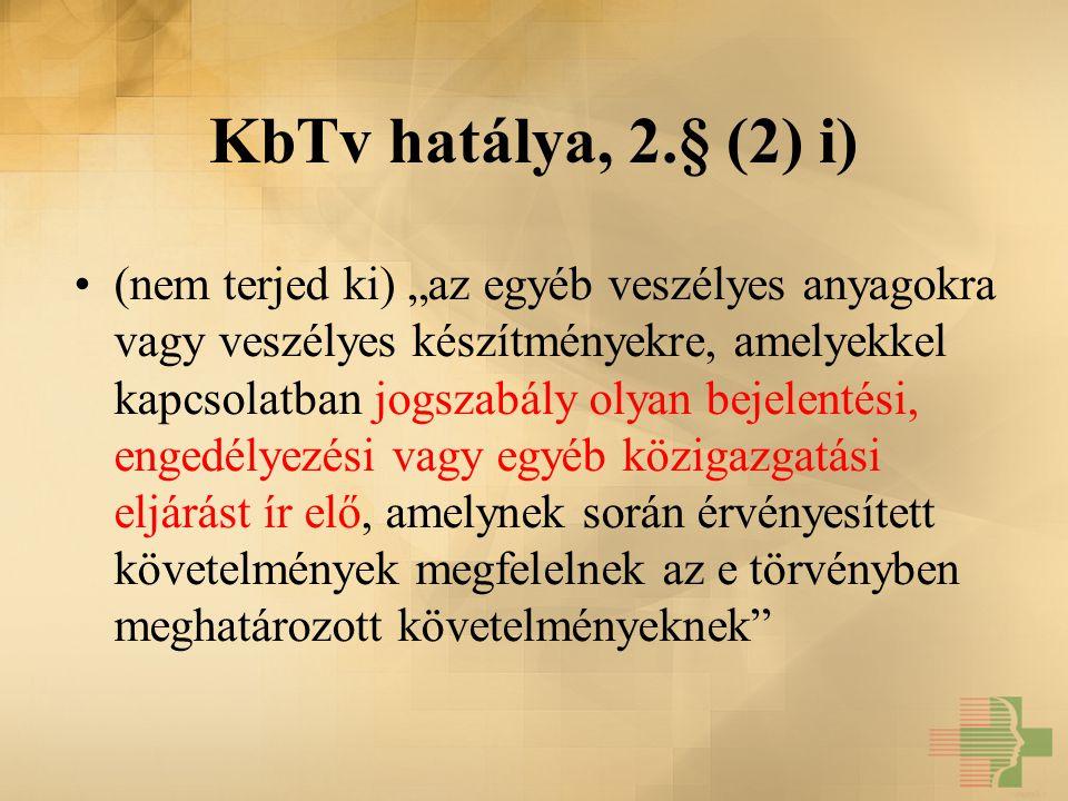 KbTv hatálya, 2.§ (2) i)