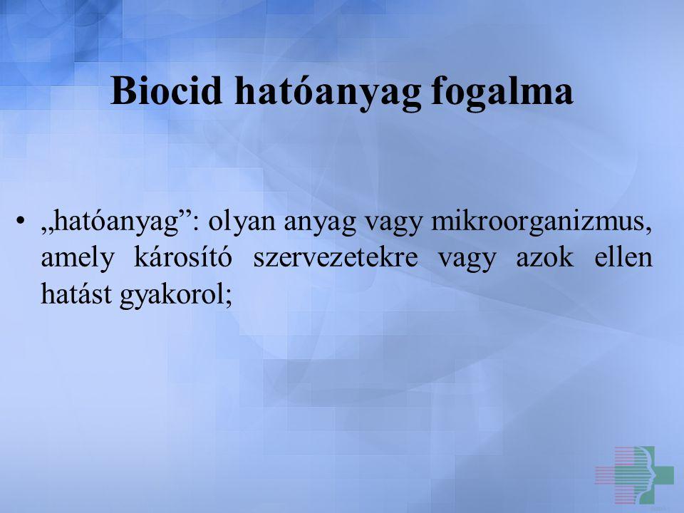 Biocid hatóanyag fogalma