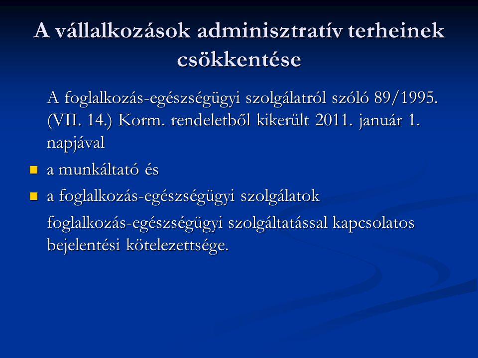A vállalkozások adminisztratív terheinek csökkentése