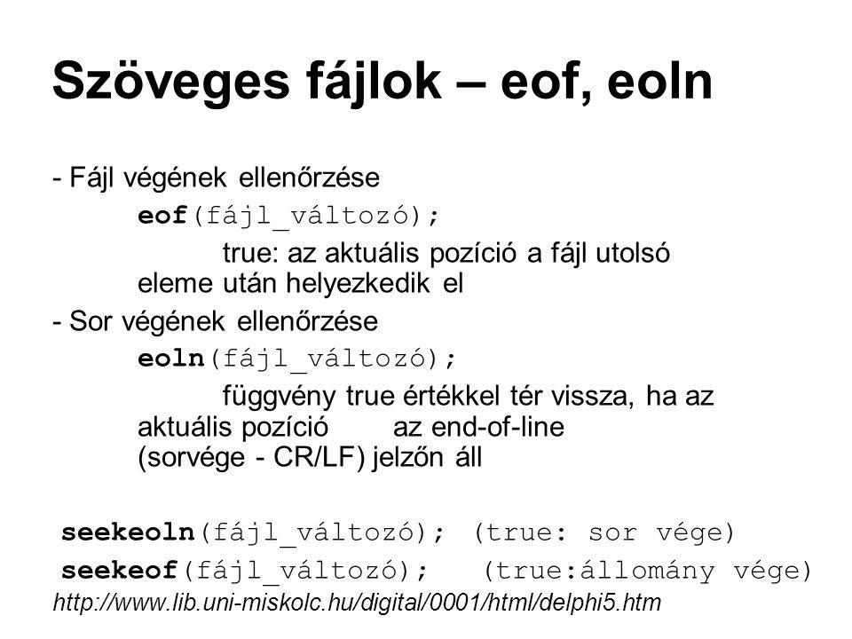 Szöveges fájlok – eof, eoln