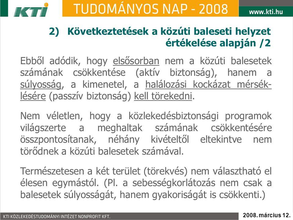 2) Következtetések a közúti baleseti helyzet értékelése alapján /2
