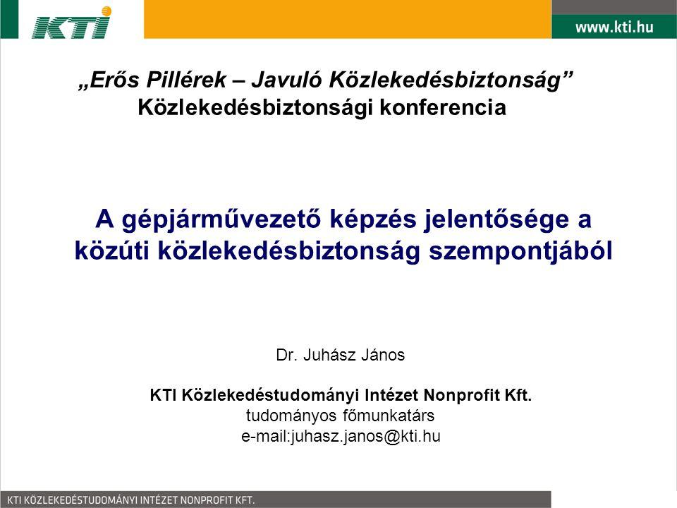 """""""Erős Pillérek – Javuló Közlekedésbiztonság"""