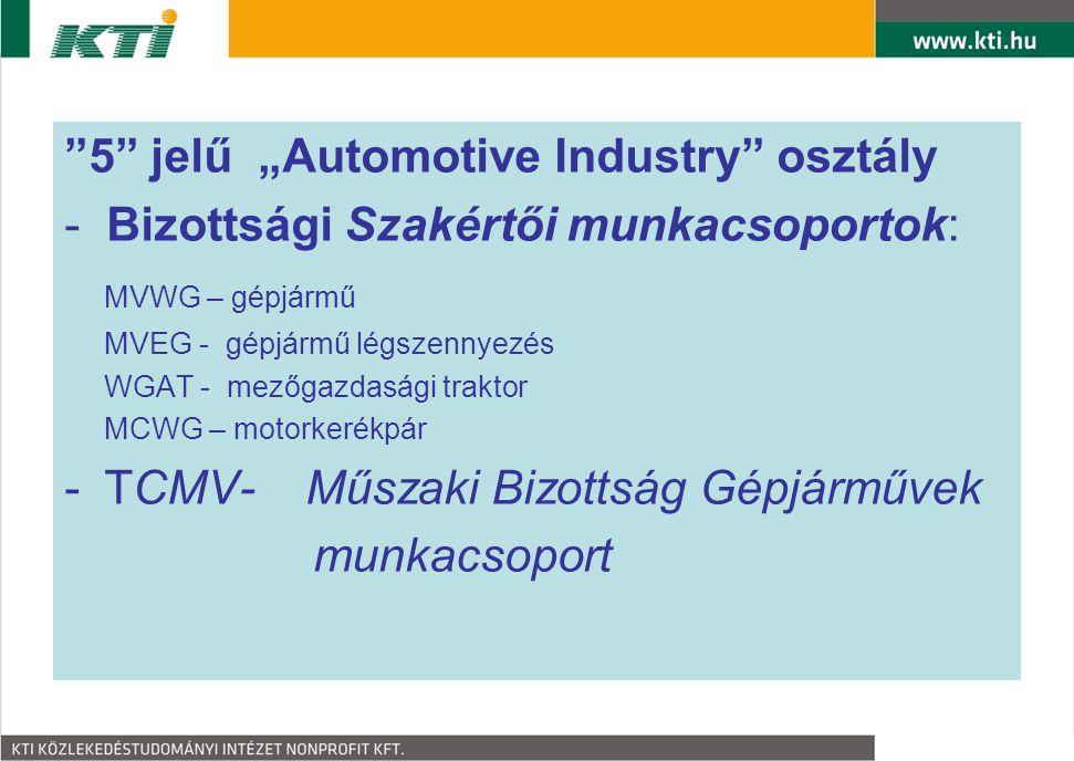 """5 jelű """"Automotive Industry osztály"""
