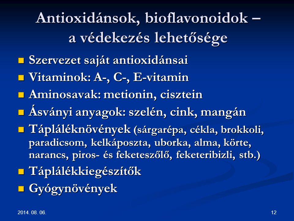 Antioxidánsok, bioflavonoidok – a védekezés lehetősége