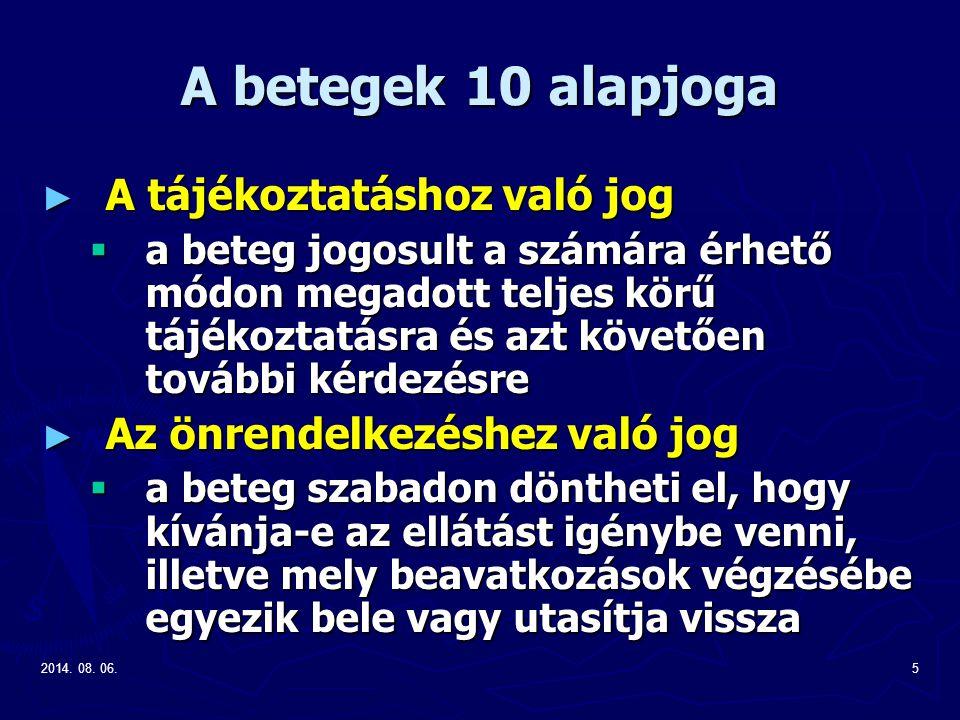 A betegek 10 alapjoga A tájékoztatáshoz való jog