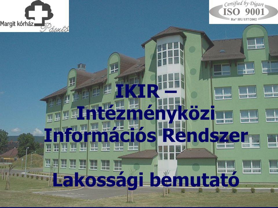 IKIR – Intézményközi Információs Rendszer