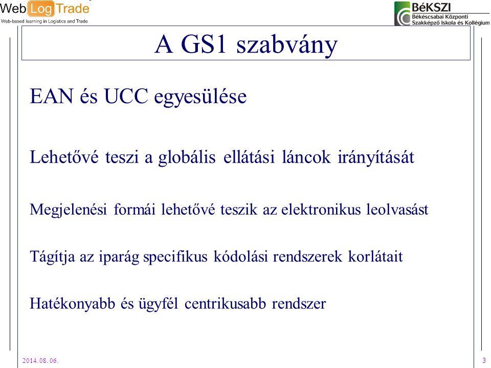 A GS1 szabvány EAN és UCC egyesülése