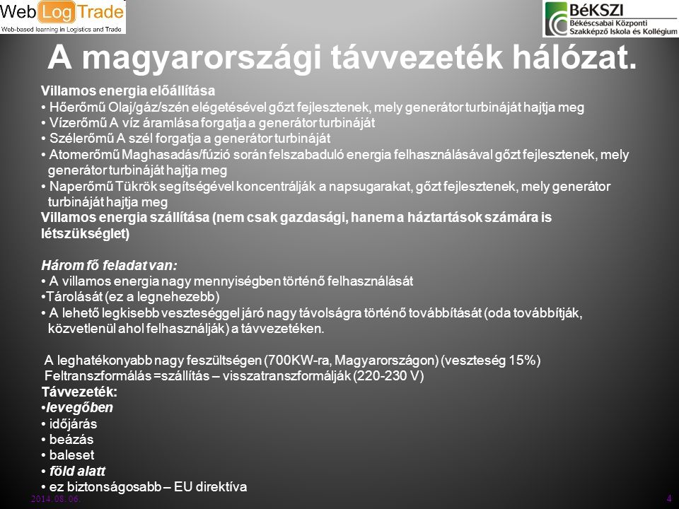 A magyarországi távvezeték hálózat.