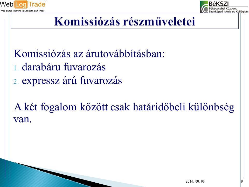 Komissiózás részműveletei