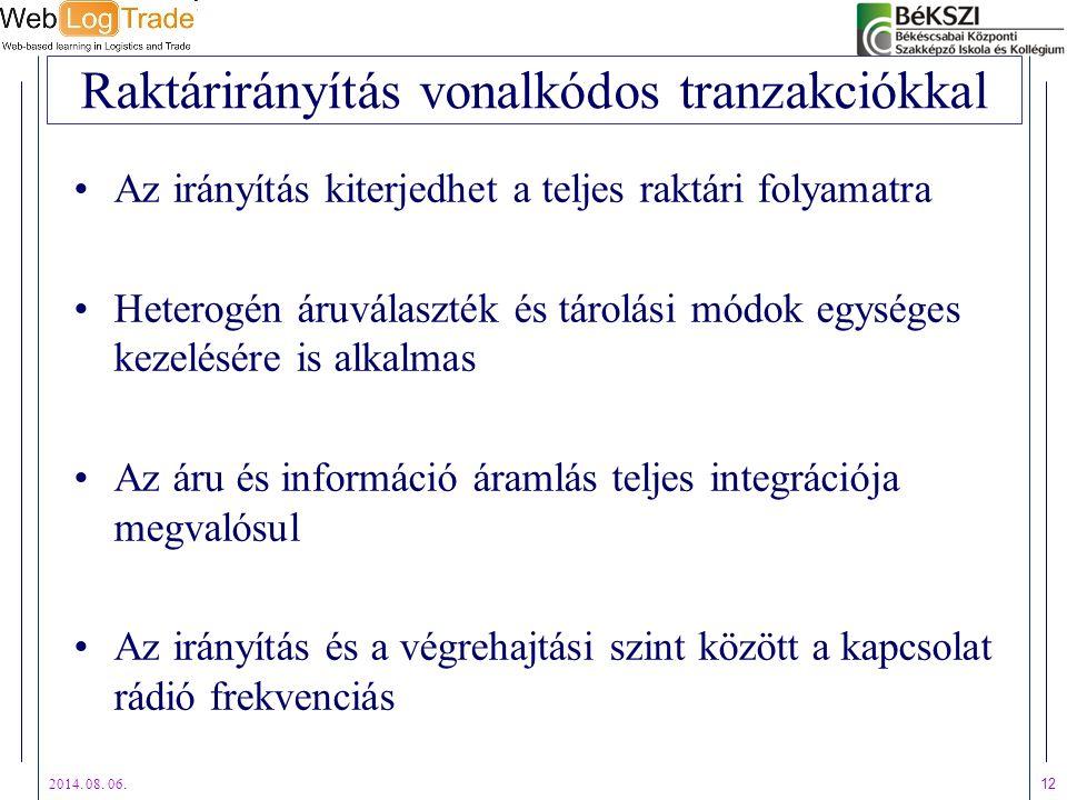 Raktárirányítás vonalkódos tranzakciókkal