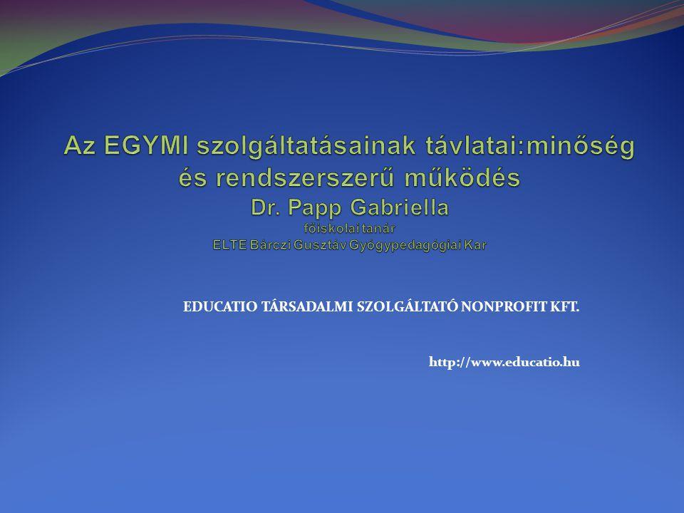 EDUCATIO TÁRSADALMI SZOLGÁLTATÓ NONPROFIT KFT. http://www.educatio.hu