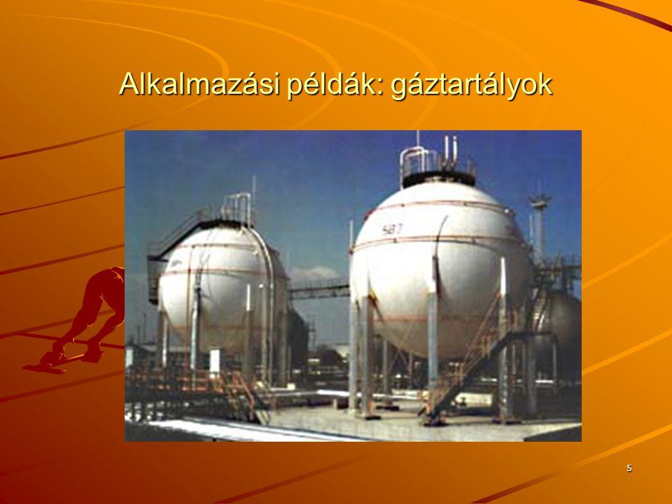Alkalmazási példák: gáztartályok