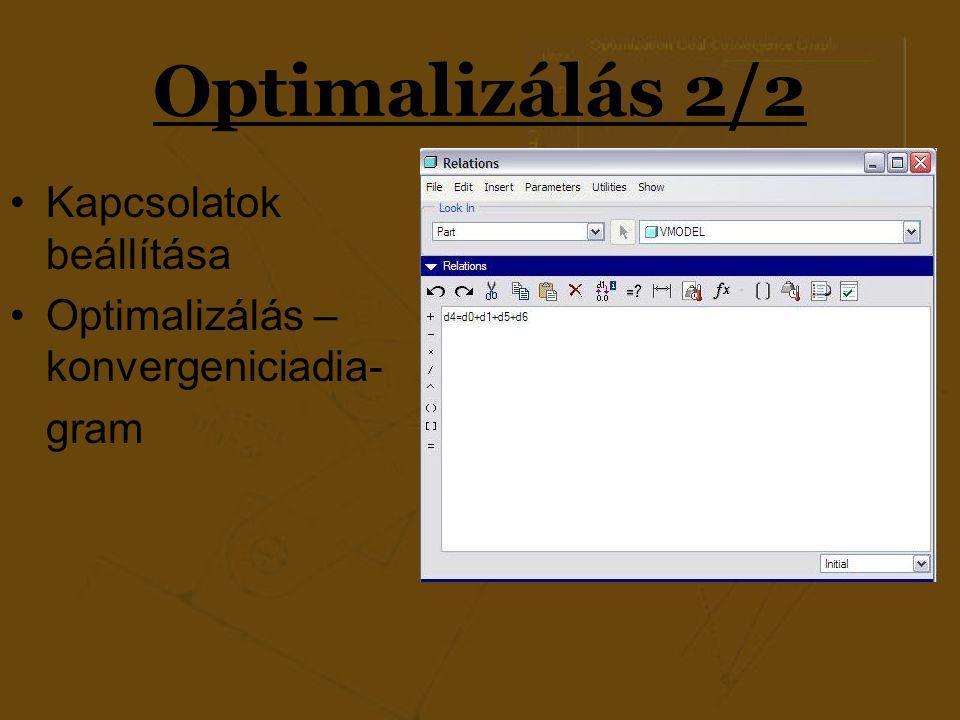 Optimalizálás 2/2 Kapcsolatok beállítása