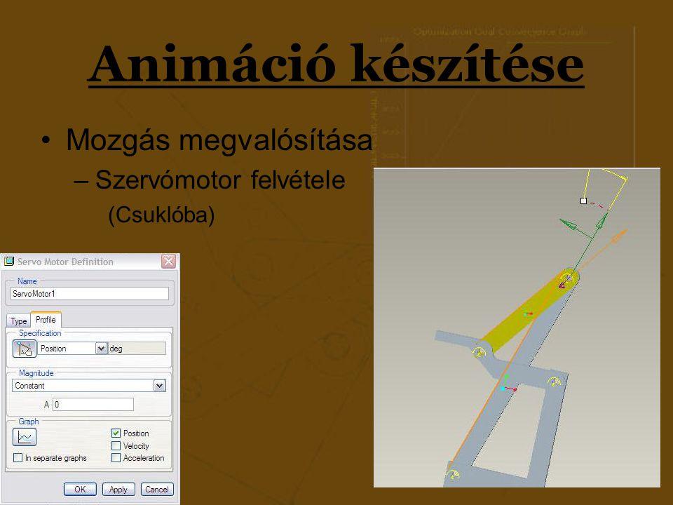 Animáció készítése Mozgás megvalósítása Szervómotor felvétele