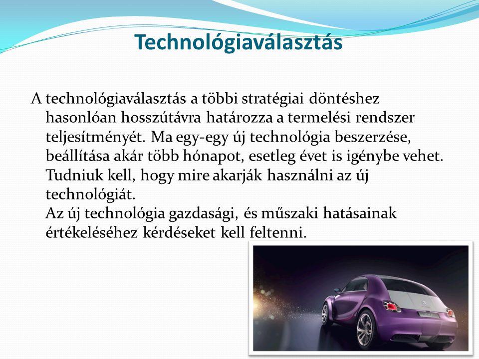 Technológiaválasztás