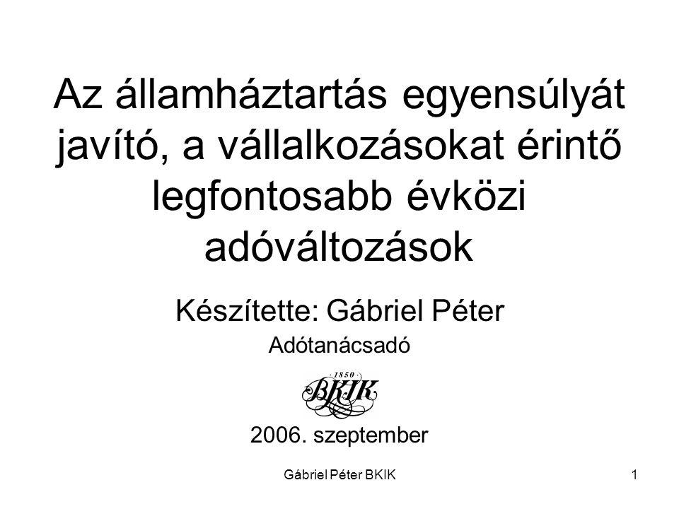 Készítette: Gábriel Péter Adótanácsadó 2006. szeptember